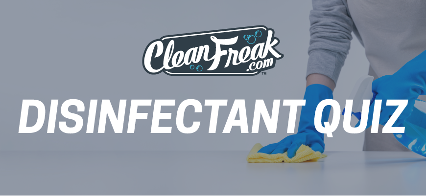 Test Your Knowledge with Our Disinfectant Quiz!
